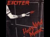 Exciter - Heavy Metal Maniac - Remastered (Full Album) - 1983