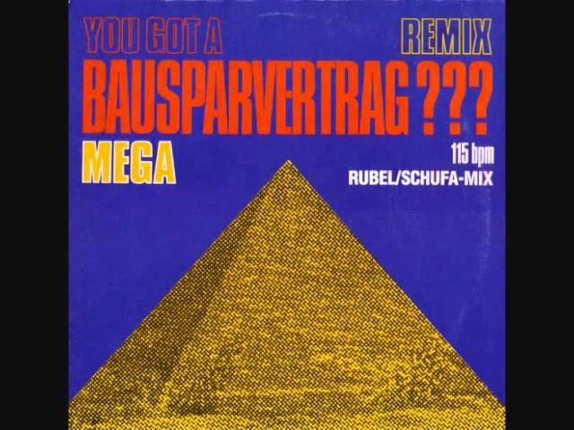 Mega - You Got A Bausparvertrag(Extended Version).1987