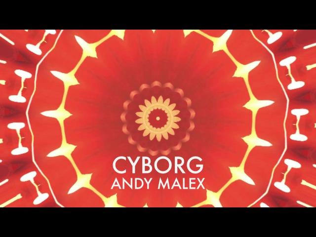 Andy Malex - Cyborg (2008)