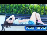 Kenan Akberov-yandi ureyim-2017 (Кенан Акбаров 2017 новый mp3) New Hit Music