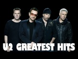 U2 Greatest Hits Full Album 2017 - The Best of U2 Collection - U2 The Best of Playlist (LIVE)