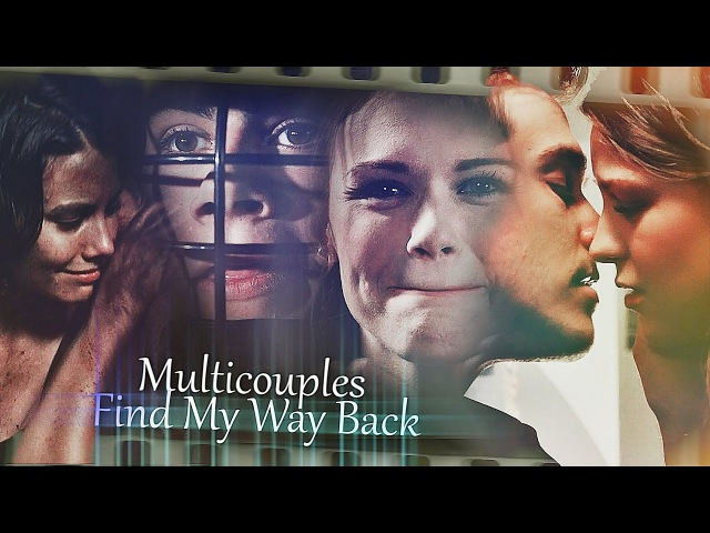 Multicouples ✘Find My Way Back (4.5K)
