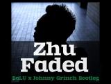 Zhu - Faded ( BaLU x Johnny Grinch Bootleg ) Релиз 23 марта на Jast Promo