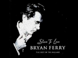 Bryan Ferry - Slave to Love (Extended Version)