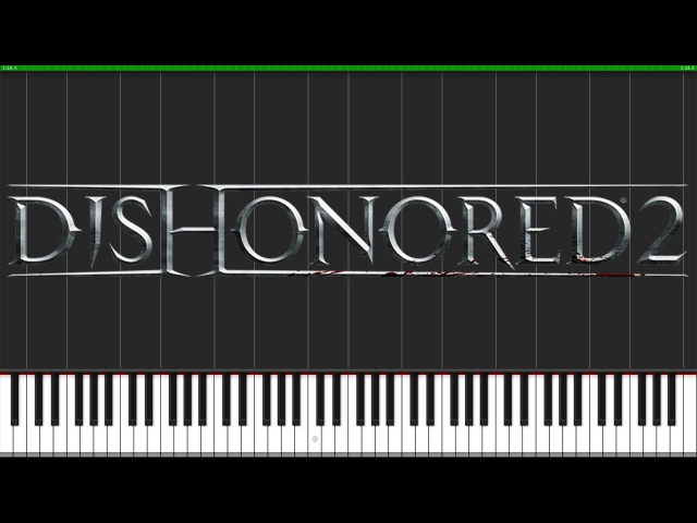 Dishonored 2 Theme [Piano Tutorial] (Synthesia) Fontenele NXT