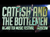 CATFISH AND THE BOTTLEMEN LIVE @ AHMAD TEA MUSIC FESTIVAL, MOSCOW 24062017