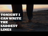 Pablo Neruda - Tonight I Can Write The Saddest Lines  Spoken Poetry