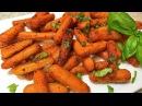 МОРКОВЬ пикантная в духовке Просто Полезно и Вкусно Съели за 5 мин Baked Carrots