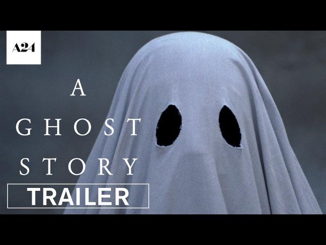 История призрака / A Ghost Story, 2017 - Trailer
