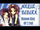 Shaman King OP 2 Northern Lights Marie Bibika Russian Full-Version