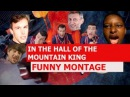 In The Hall of the Mountain King Remix - FUNNY MONTAGE