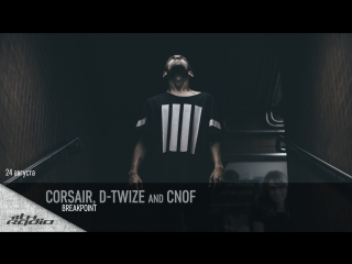 Corsair, D-Twize and Cnof - Live @ Breakpoint (24.08.2017)