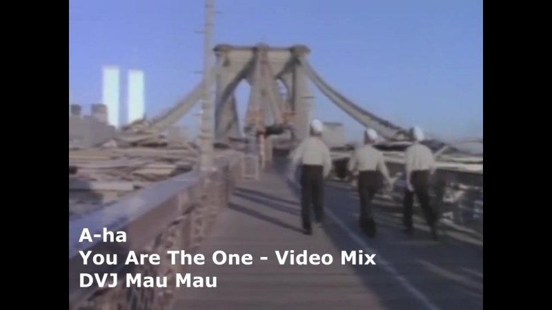 A-ha - You Are The One (Video Extended Mix) - DVJ Mau Mau - Video Edit