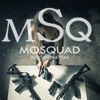 #MOSQUAD | MSQ inc.(Official Group VK).