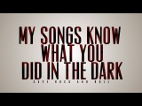 Fall Out Boy My Songs Know what You Did In The Dark (Kinetic Typography)