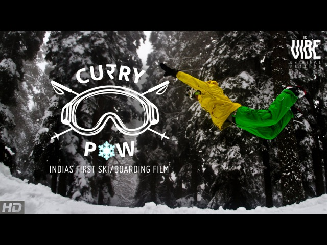 Curry Pow | India's First Ski Snowboarding Film | TheVibe Original Feature