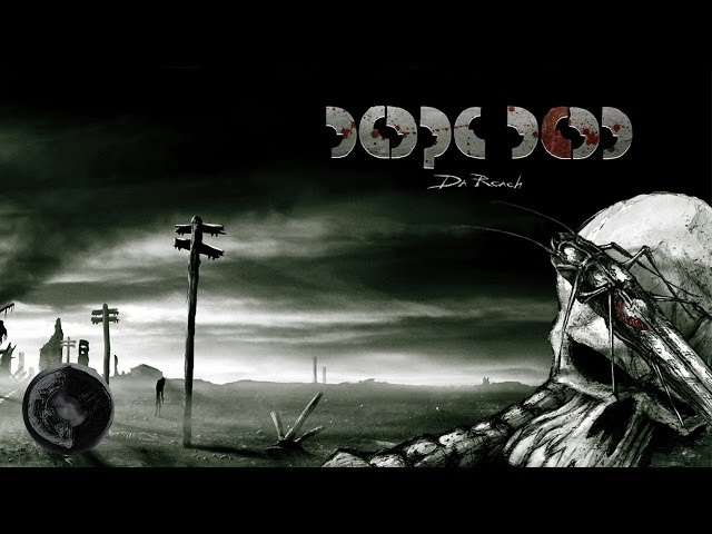 Dope D.O.D. - The butterfly effect ( Lyrics)