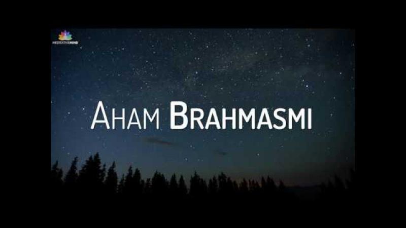 AHAM BRAHMASMI MANTRA @ 432Hz | 3 Hours