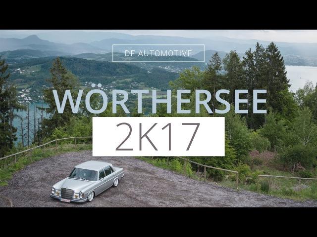 WÖRTHERSEE 2017 OFFICIAL AFTERMOVIE VORWOCHE by DF AUTOMOTIVE