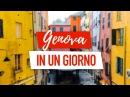 Genova in Un Giorno Le 10 Cose da Vedere a Piedi in Un Giorno