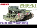 [Painting and Weathering scale models - Tutorial] 1/35 'Whippet' British tank (MENG)