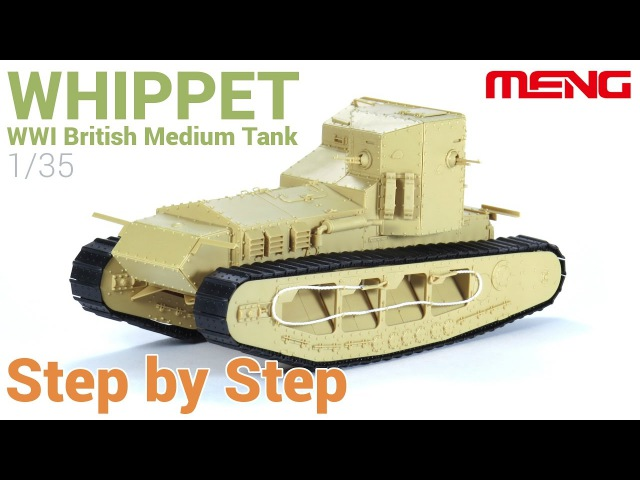 1/35 'Whippet' tank (MENG) - Step by step / Paso a paso