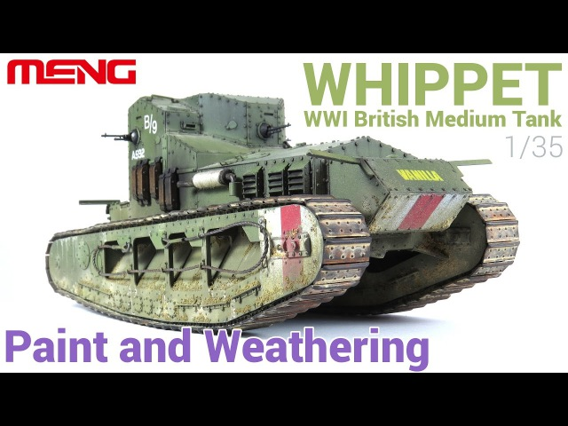 [Painting and Weathering scale models - Tutorial] 135 Whippet British tank (MENG)