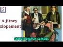A Jitney Elopement 1915- Charlie Chaplin, Edna Purviance