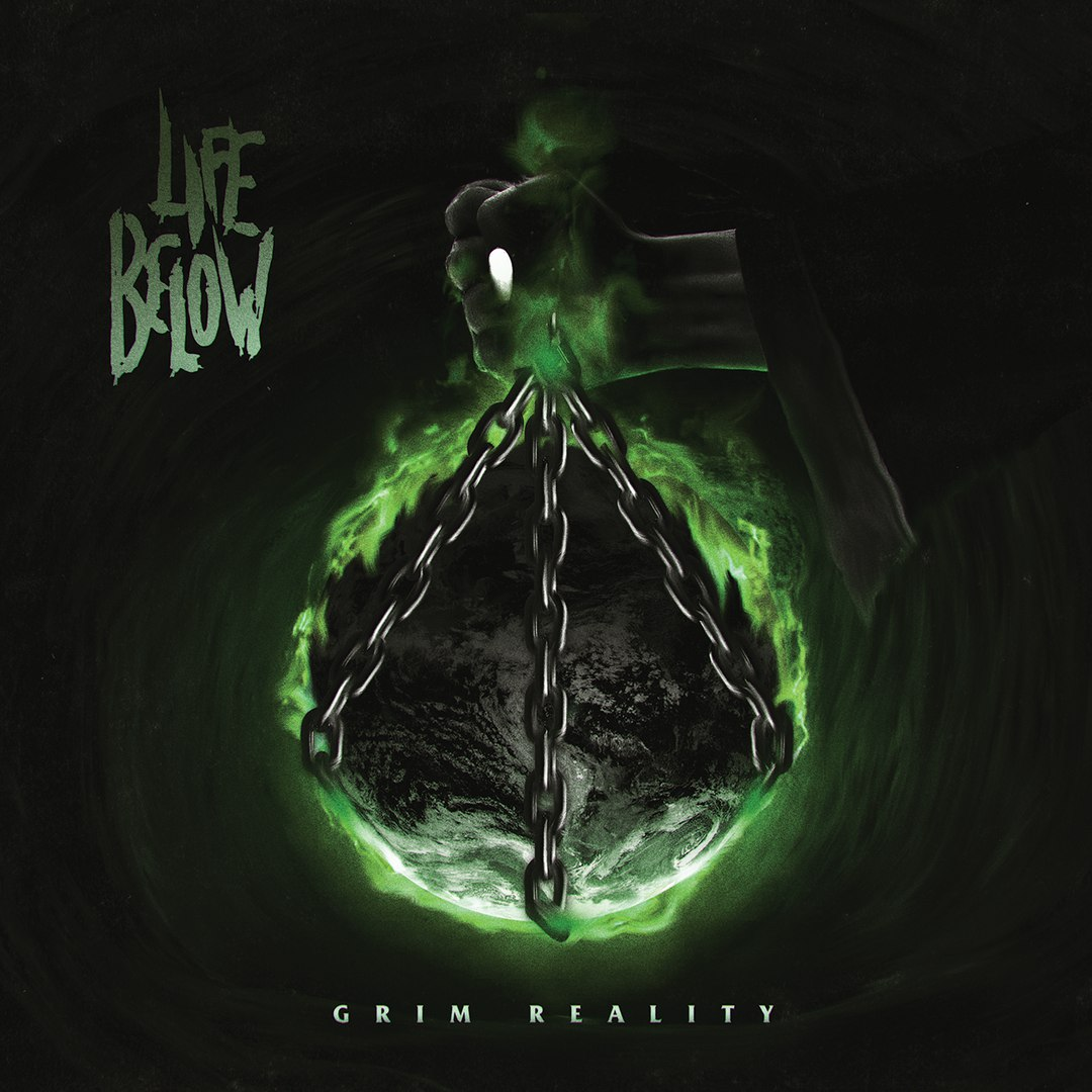 Life Below - Grim Reality [EP] (2017)