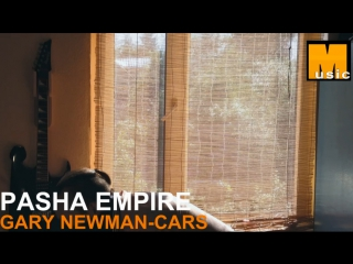 PASHA EMPIRE - GARY NUMAN-CARS