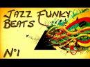 Jazz Funk Beats - Compilation n°1