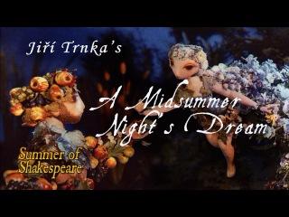 Jiří Trnka's A Midsummer Night's Dream – Summer of Shakespeare Fan Pick #5 (Brows Held High)