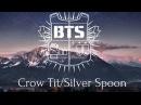 BTS Crow Tit Try Hard Silver Spoon 뱁새 Rus Sub
