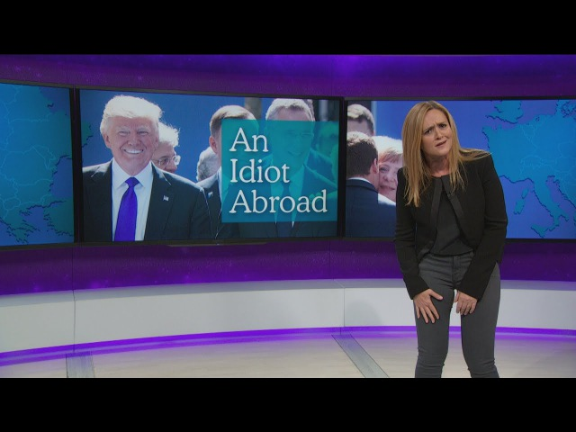 Covfefe, Kushner An Idiot Abroad | May 31, 2017 Pt. 1 | Full Frontal on TBS