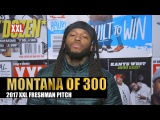 Montana of 300's Pitch for 2017 XXL Freshman