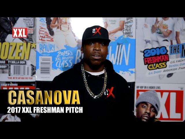 Casanova's Pitch for 2017 XXL Freshman