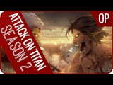 More Proof that Attack on Titan season 2 Opening 3 Theme song Goes W Literally Everything!