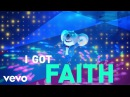 Faith (From Sing Original Motion Picture Soundtrack/Lyric Video)
