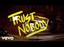 070 Shake Trust Nobody