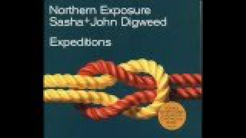 Sasha Digweed Northern Exposure Expeditions CD1
