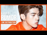 K.A.R.D - RUMOR Line Distribution (Color Coded)