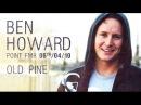 [06.04.2010] Ben Howard - Old Pine / Live @ Point Ephémère , Paris (France)