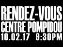 RENDEZ VOUS live at Centre Pompidou (Visuals by Adulte Adulte)