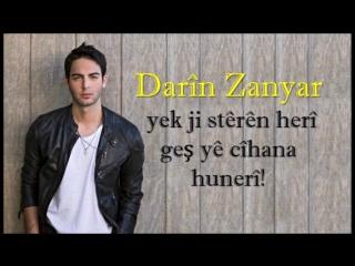 Дарин Заньяр -  шведский поп-певец курдского происхождения