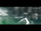 Kyrie Irving 2017 - BOSTON BOUND ᴴᴰ