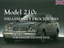 Mercedes E Class W210 Disassembly Procedures 1995