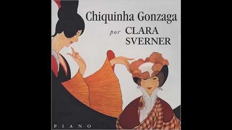 Chiquinha Gonzaga, Saudade (Clara Sverner, piano)