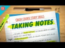Taking Notes Crash Course Study Skills 1