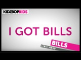 KIDZ BOP Kids Bills (Official Lyric Video) KIDZ BOP Greatest Hits #ReadAlong