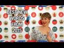 The Greatest Words and Phrases of 2015 - Anglophenia Ep 45